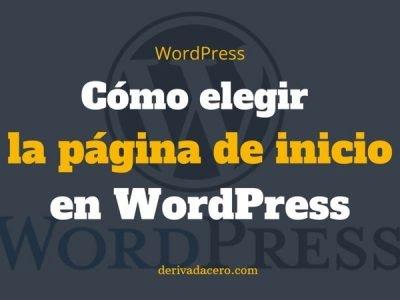Cómo elegir la Home en WordPress